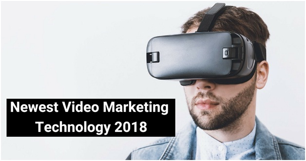newest-video-marketing-technology-2018